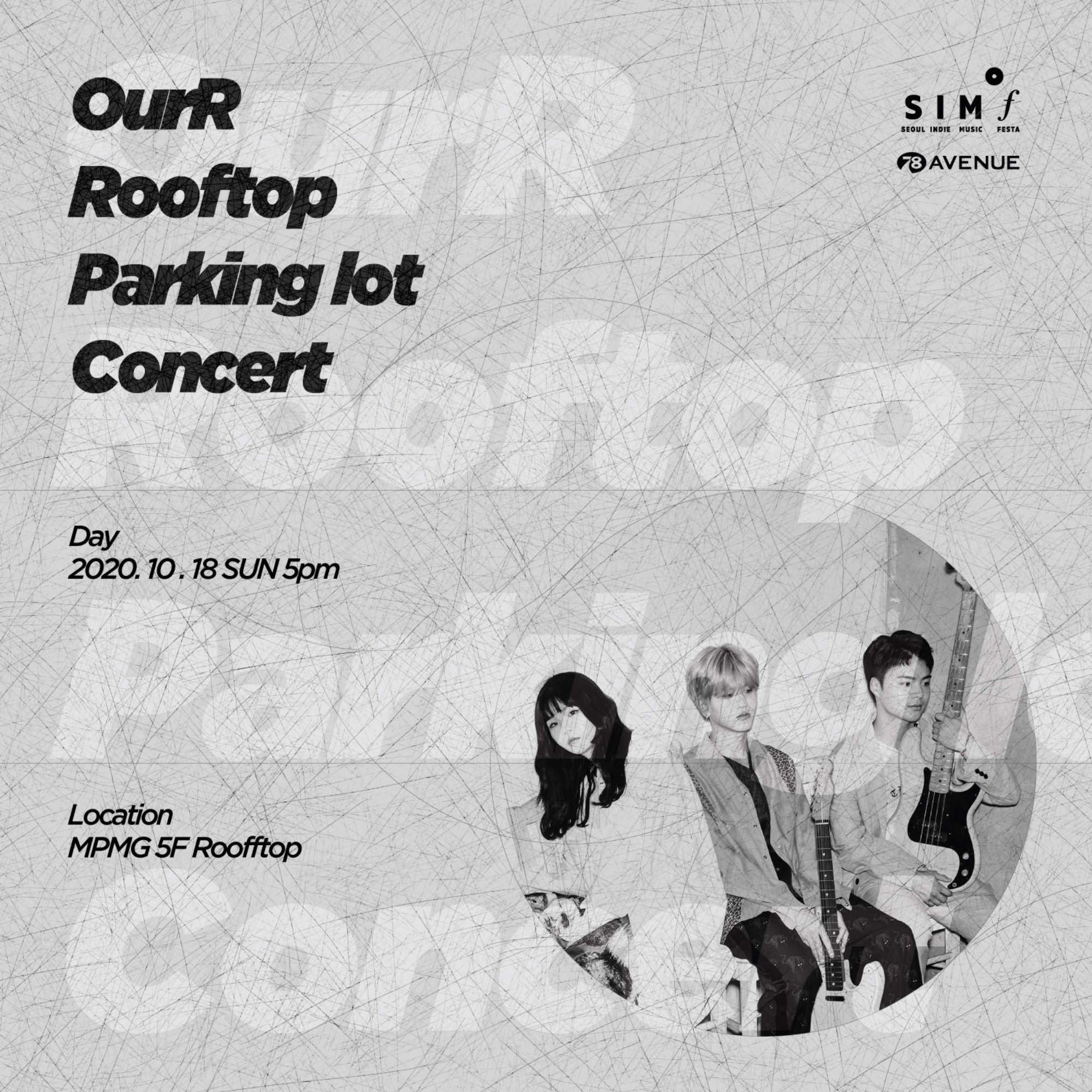 [2020.10.18]OurR Rooftop Parking lot Concert